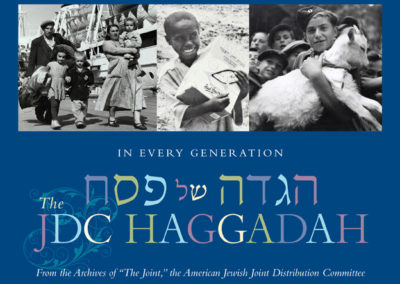 JDC Haggadah: Occasions of Rescue, Relief and Renewal
