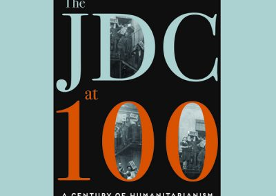 The JDC at 100: A Century of Humanitarianism